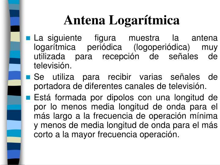 Antena Logarítmica