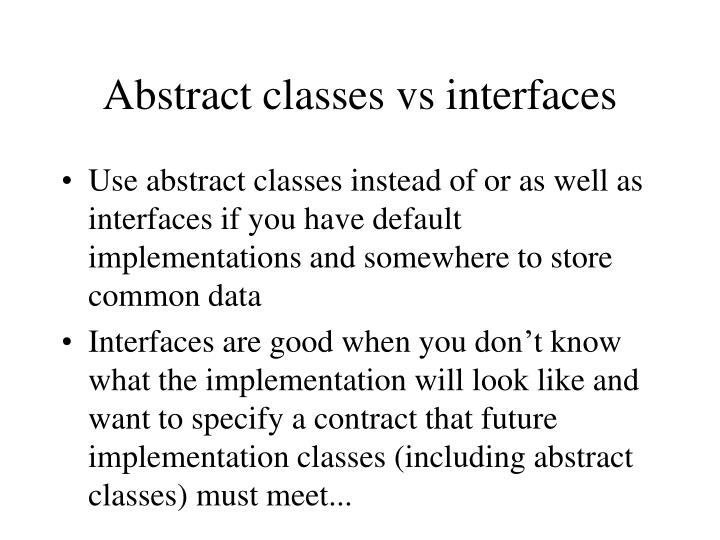 Abstract classes vs interfaces