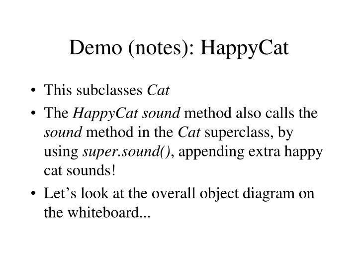 Demo (notes): HappyCat