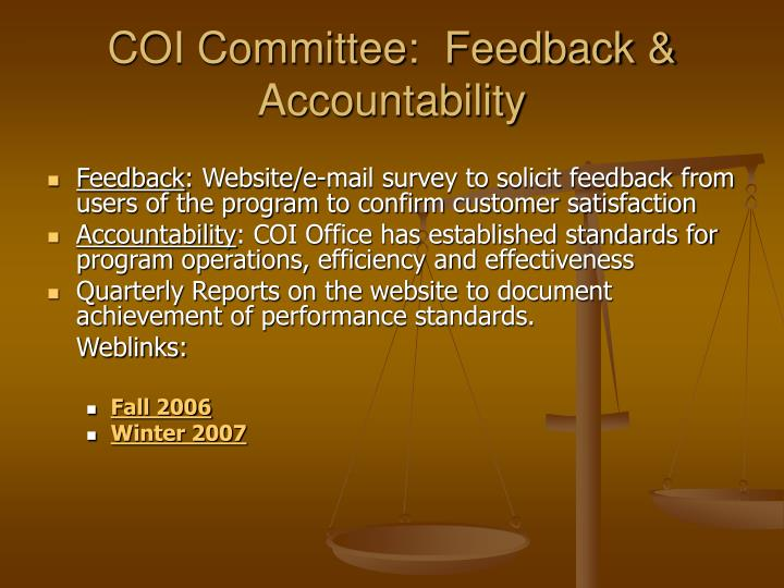 COI Committee:  Feedback &  Accountability