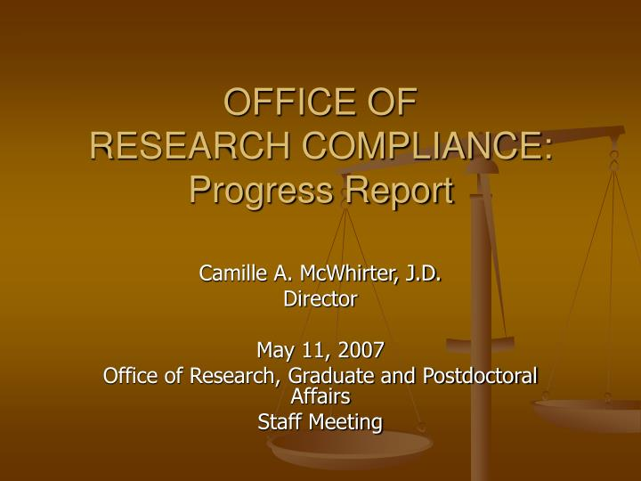 Office of research compliance progress report