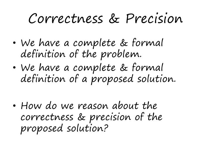 Correctness & Precision