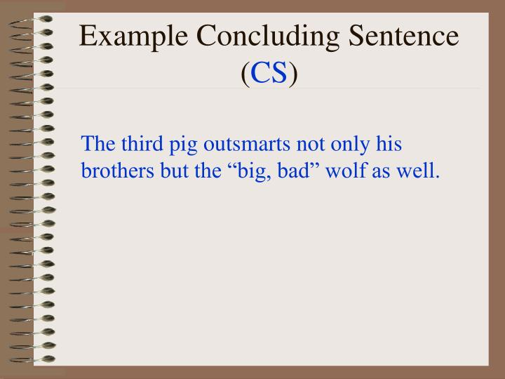Example Concluding Sentence (