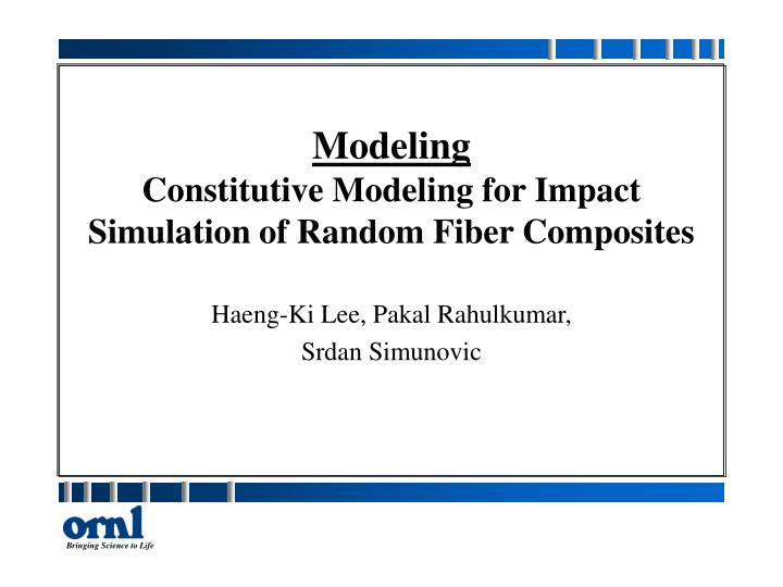 Modeling constitutive modeling for impact simulation of random fiber composites