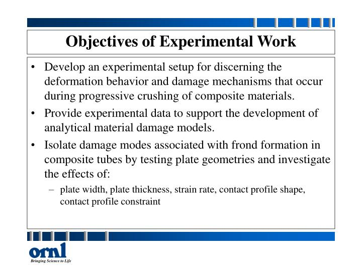 Objectives of Experimental Work