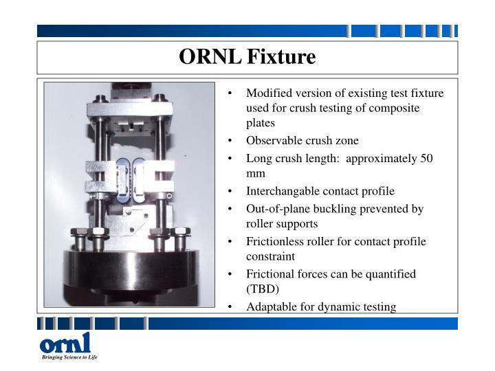 ORNL Fixture