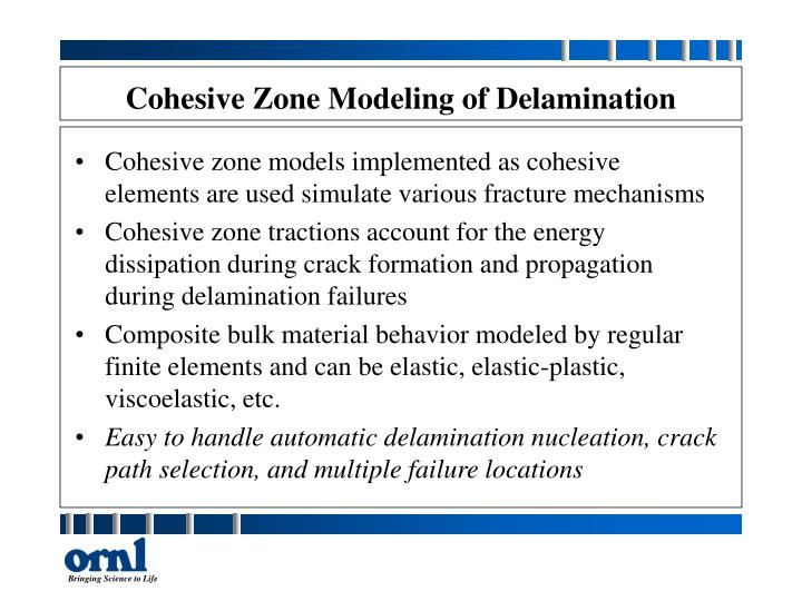 Cohesive Zone Modeling of Delamination