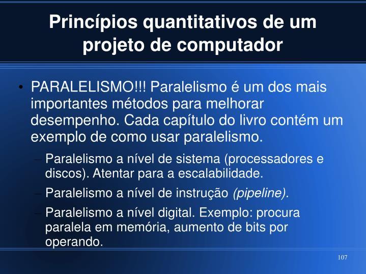 Princípios quantitativos de um projeto de computador