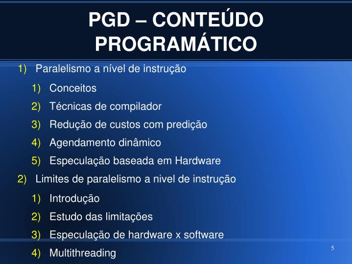 PGD – CONTEÚDO PROGRAMÁTICO