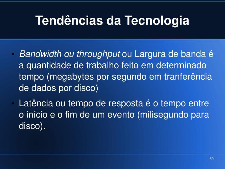 Tendências da Tecnologia