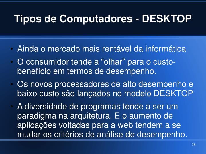 Tipos de Computadores - DESKTOP