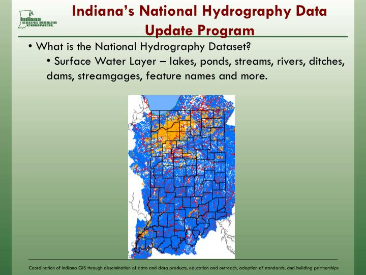 Indiana s national hydrography data update program