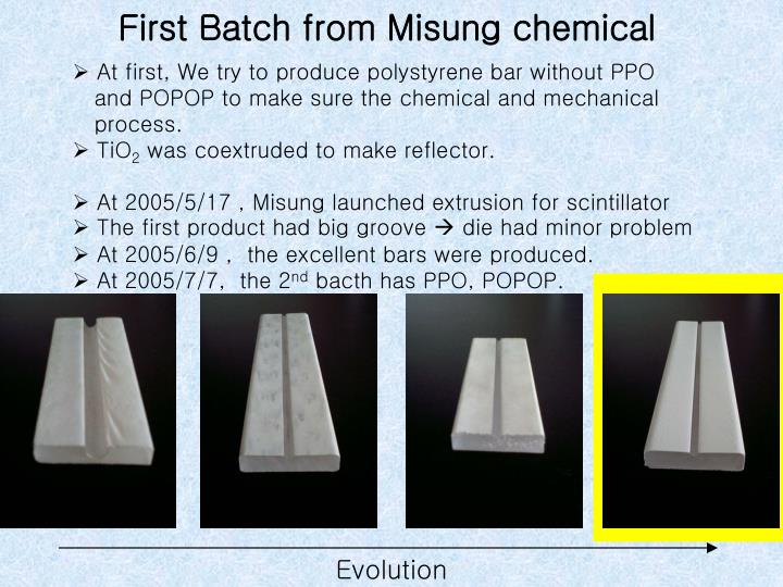 First Batch from Misung chemical