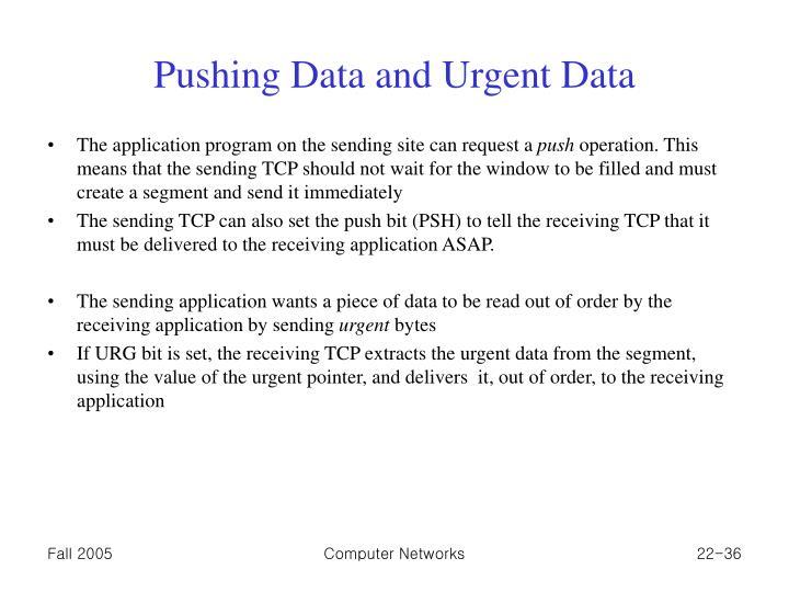 Pushing Data and Urgent Data
