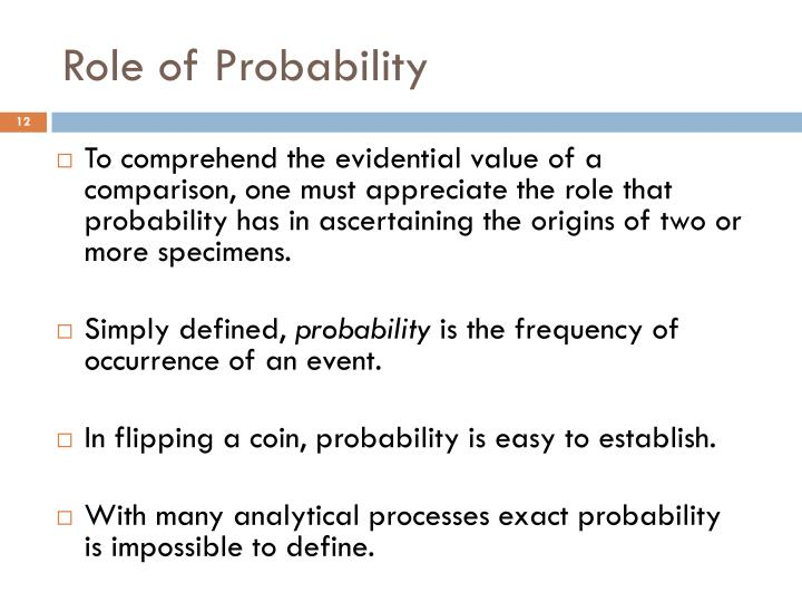 Role of Probability