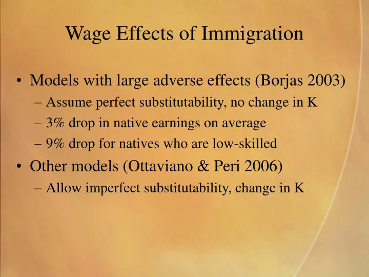 Wage Effects of Immigration