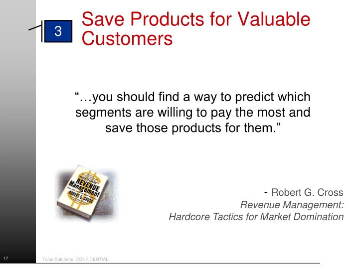 Save Products for Valuable Customers
