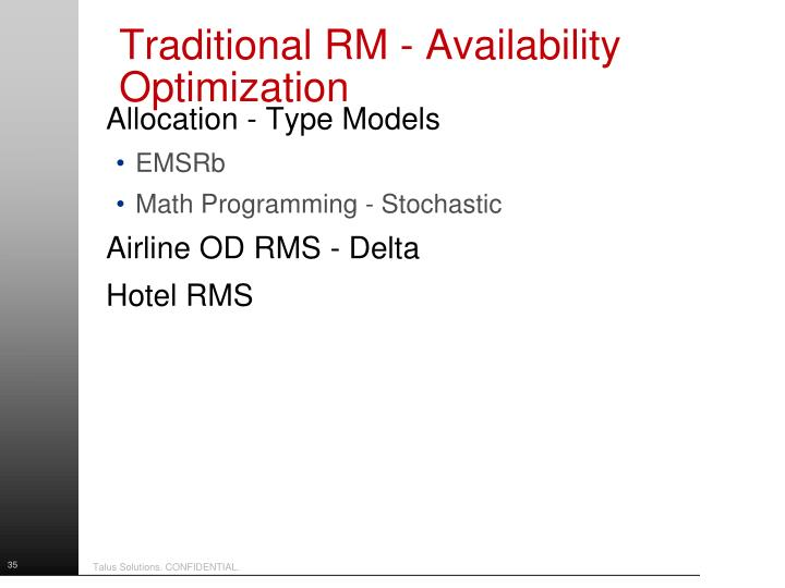 Traditional RM - Availability Optimization