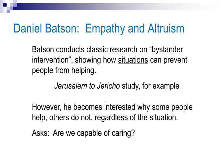 Daniel Batson:  Empathy and Altruism