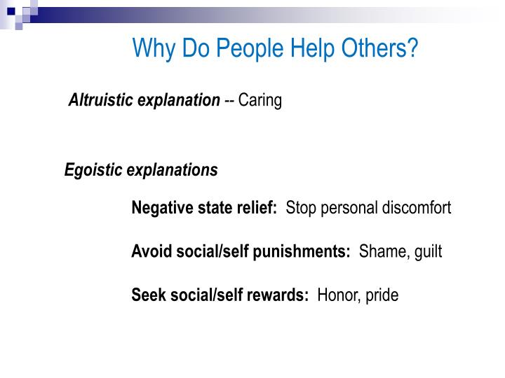 Why Do People Help Others?