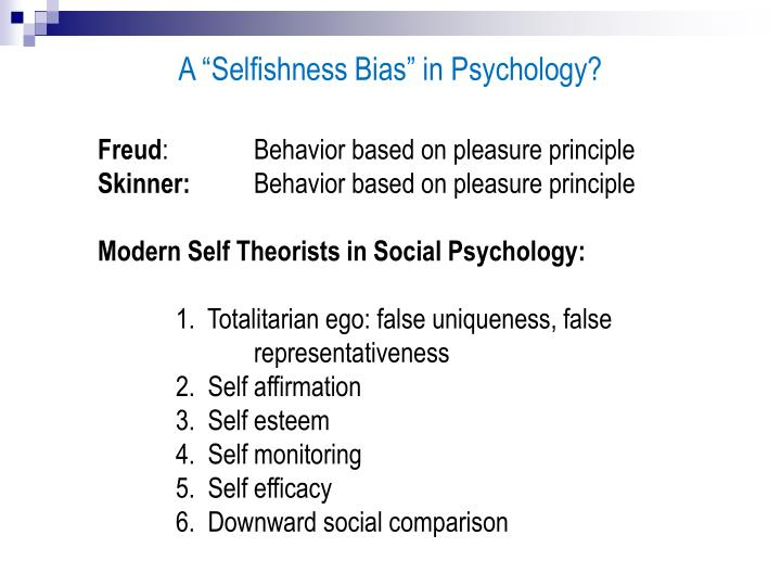 """A """"Selfishness Bias"""" in Psychology?"""
