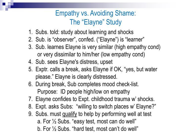 Empathy vs. Avoiding Shame: