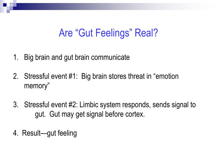 """Are """"Gut Feelings"""" Real?"""