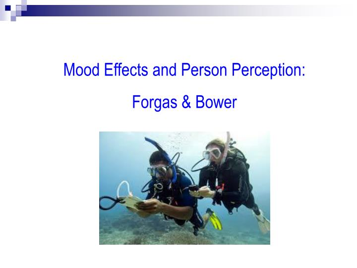 Mood Effects and Person Perception: