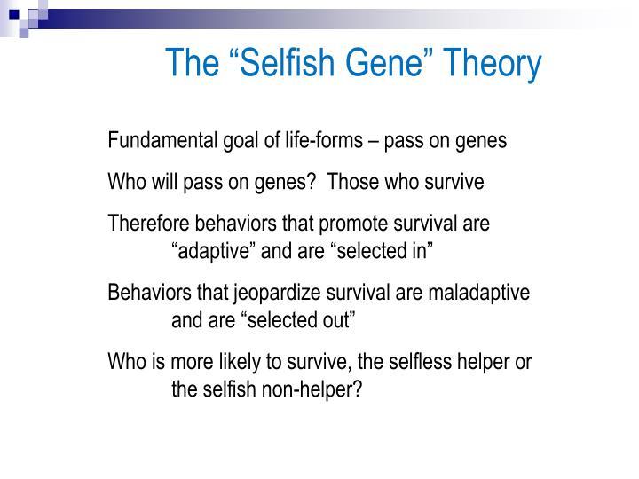 "The ""Selfish Gene"" Theory"