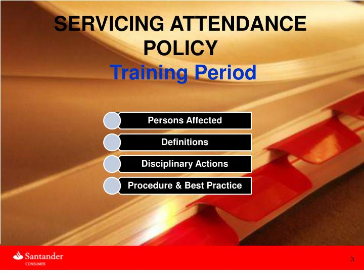 SERVICING ATTENDANCE POLICY