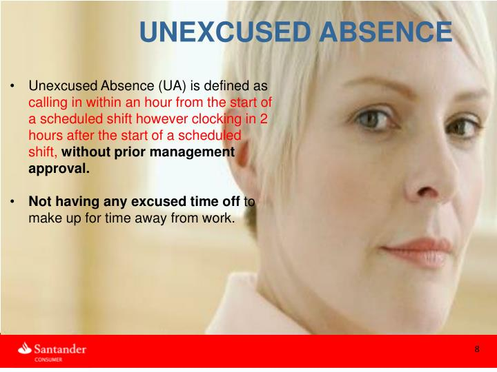 UNEXCUSED ABSENCE