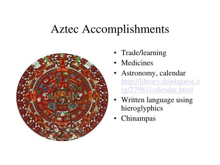 what were the aztecs major accomplishments