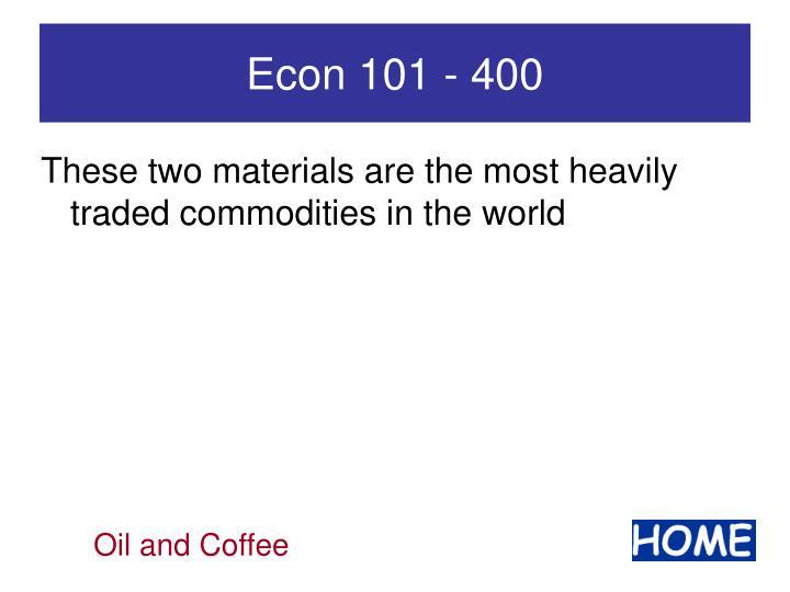 Econ 101 - 400
