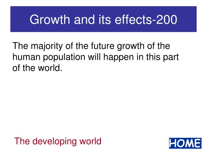 Growth and its effects 200