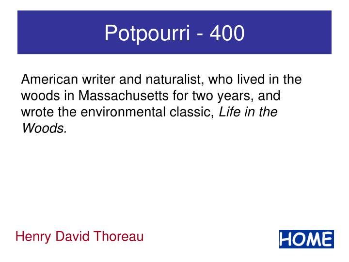 Potpourri - 400