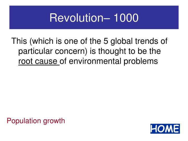 Revolution– 1000