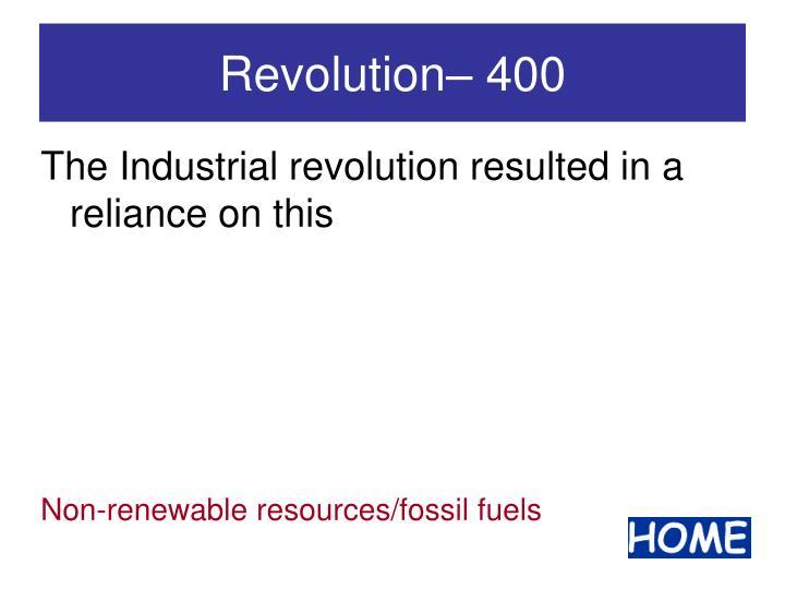 Revolution– 400