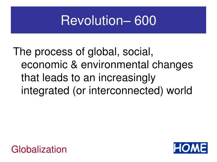Revolution– 600