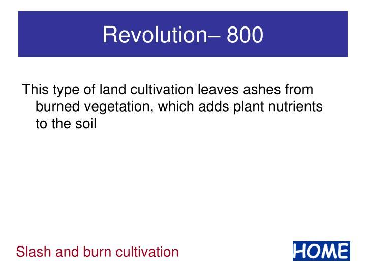 Revolution– 800