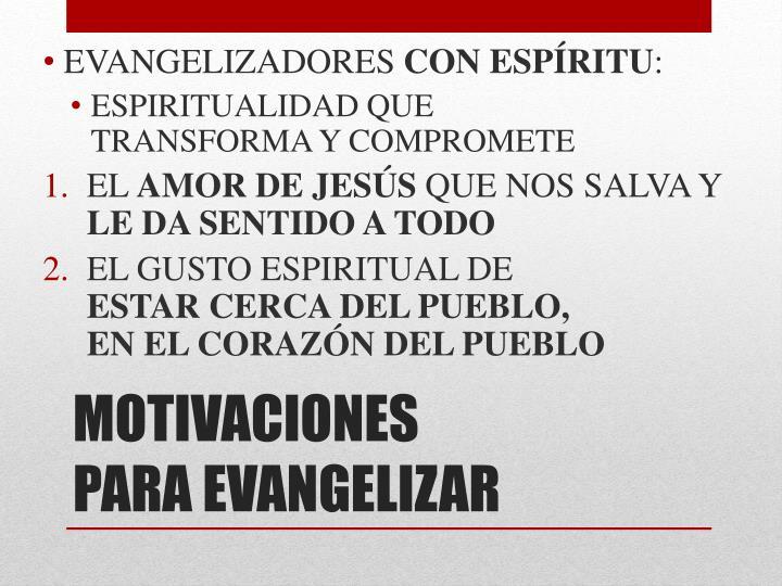 EVANGELIZADORES