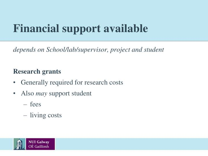 Financial support available