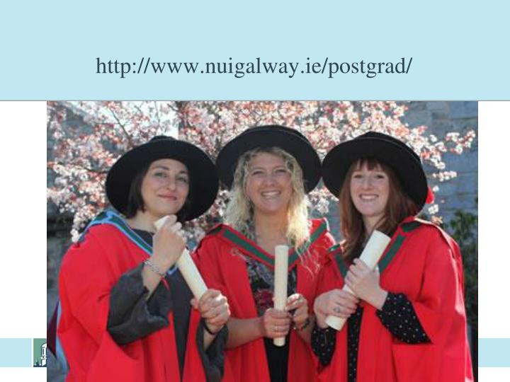 http://www.nuigalway.ie/postgrad/