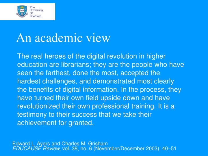 An academic view