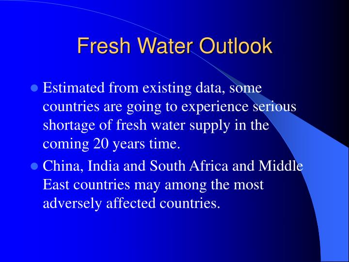 Fresh Water Outlook