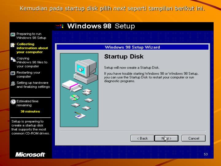 Kemudian pada startup disk pilih