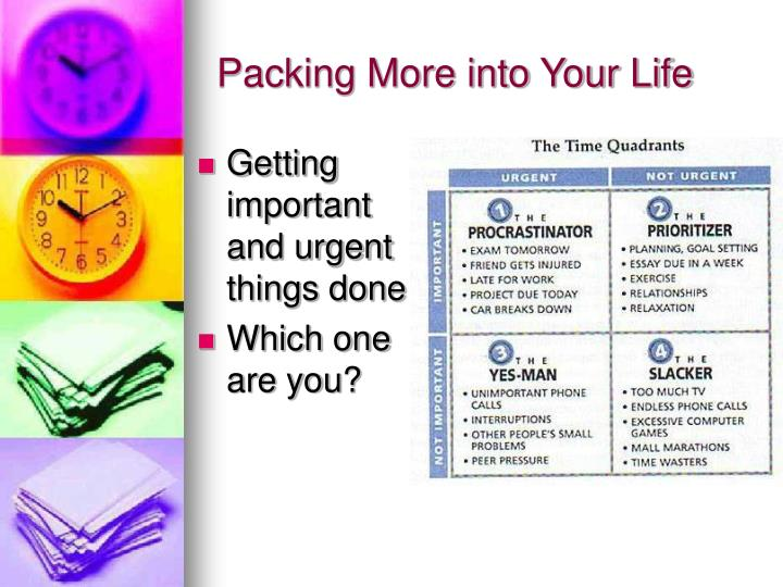 Packing More into Your Life