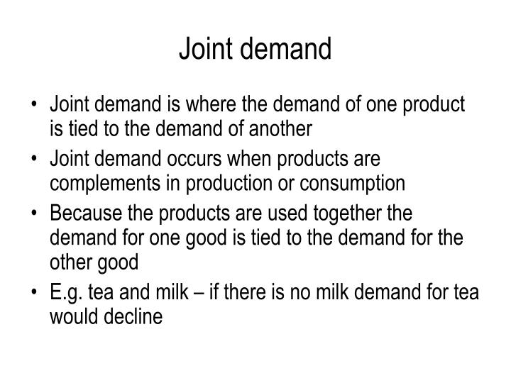 Joint demand