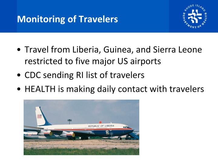Monitoring of Travelers