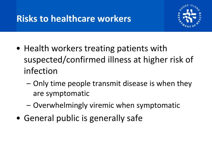 Risks to healthcare workers