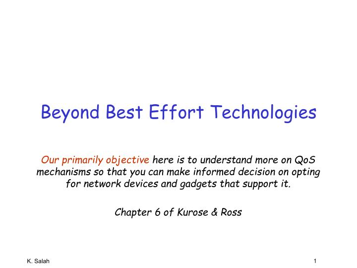 Beyond best effort technologies